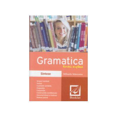 Gramatica limbii engleze Sinteze ( Editura: Booklet, Autor: Mihaela Starceanu ISBN 9789735902404 )