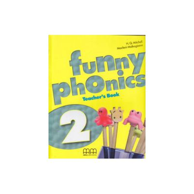 Funny Phoenix 2 Teacher's Book ( Editura: MM Publications, Autor: H. Q. Mitchell, Marileni Malkigianni ISBN 9789604788323 )
