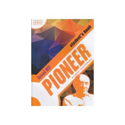Pioneer B2 Student's Book ( Editura: MM Publications, Autor: H. Q. Mitchell, Marileni Malkogianni ISBN 978-960-509-903-9 )