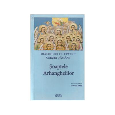 Soaptele Arhanghelilor ( Editura: Semne ISBN 9786061504015 )