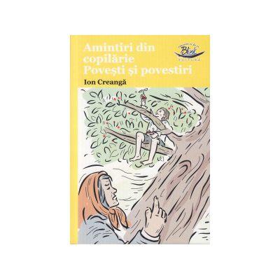 Amintiri din copilarie, povesti si povestiri ( Editura: Blink, Autor: ion Creanga ISBN 9786069258064 )