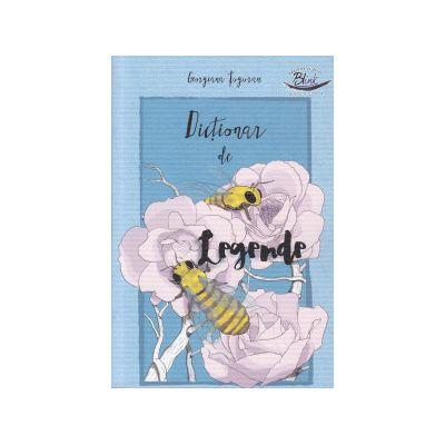 Dictionar de legende ( Editura: Blink, Autor: Georgiana Tuguran ISBN 9786069259160 )