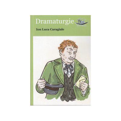 Dramaturgie ( Editura: Blink, Autor: Ion Luca Caragiale ISBN 978-606-92580-7-1 )
