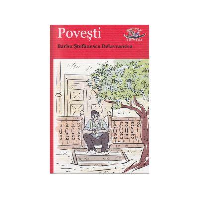 Povesti Barbu Stefanescu Delavrancea ( Editura: Blink, Autor: Barbu Stefanescu Delavrancea ISBN 9786069258026 )