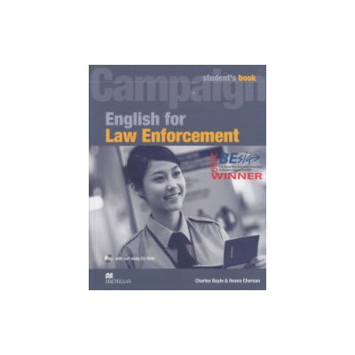 Campaign English for Law Enforcement Student's Book + CD ROM ( Editura: Macmillan, Autor: Charles Boyle, Ileana Chersan ISBN 978-0-2307-3258-2 )