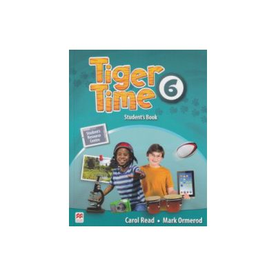 Tiger Time 6 Student's Book ( Editura: Macmillan, Autor: Carol Read, Mark Ormerod ISBN 978-0-230-48415-3 )