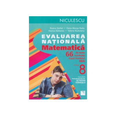 Evaluarea nationala Matematica clasa 8, 66 de teste ( Editura: Niculescu, Autor: Rozica Stefan, Dana Marga Radu ISBN 9789737488800 )