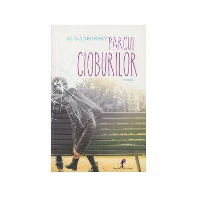 Parcul cioburilor ( Editura: Allfa, Autor: Alina Bronsky ISBN 9789737243447 )
