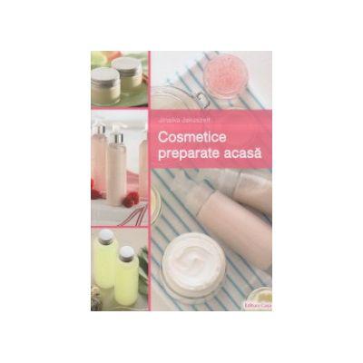 Cosmetice preparate acasa ( Editura: Casa, Autor: Jinaika Jakuszelt ISBN 9786068527758 )