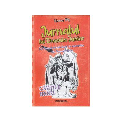 Jurnalul lui Dracula Junior ) Editura: Integral, Autor: Nana Pit ISBN 9789738209732 )