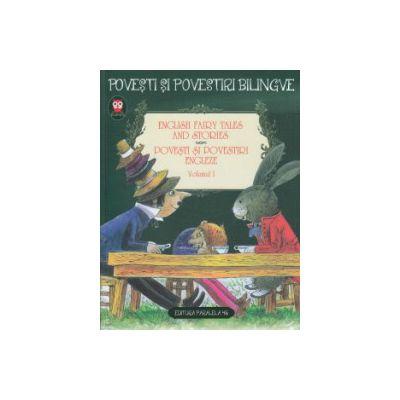 Povesti si povestiri bilingve in engleza volumul I ( Editura: Paralela 45 ISBN 9789734720958 )