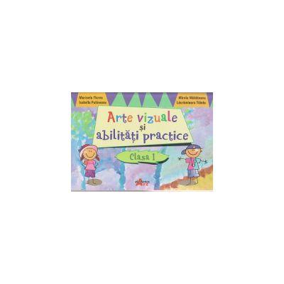 Arte vizuale si abilitati practice clasa I ( Editura: Akademos Art, Autor: Marinela Florea, isabella Putineanu, Mirela Maldaeanu, Lacramioara Taiatu ISBN 9786068336671 )