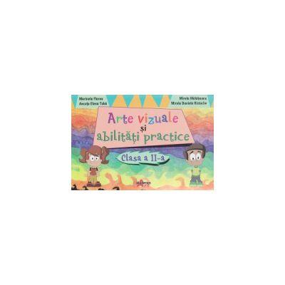 Arte vizuale si abilitati practice clasa II a ( Editura: Akademos Art, Autor: Marinela Florea, Ancuta Elena Toba, Mirela Maldaeanu, Mirela Daniela Ristache ISBN 9786068336688 )