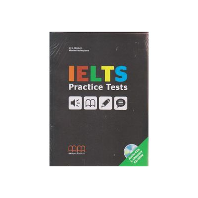 IELTS Practice Tests + CD ( Editura: MM Publications, Autor: H. Q. Mitchell, Marileni Malkogianni ISBN 9789605737580 )