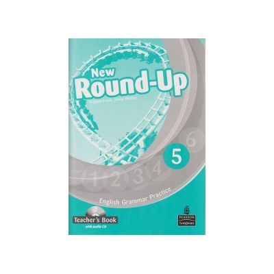 New Round Up 5 Teacher s Book with audio CD ( Editura: Longman, Autor: Virginia Evans, Jenny Dooley ISBN 9781408235003 )