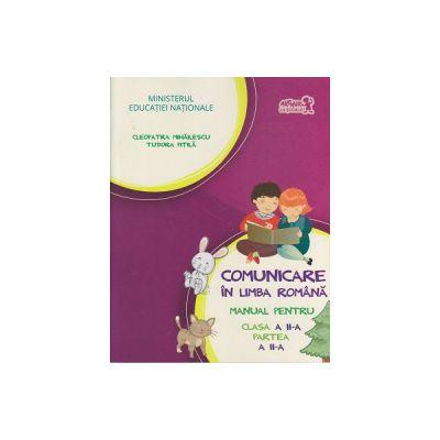 Comunicare in limba romana manual pentru clasa a II a partea II a + CD, Pitila ( Editura: Art Grup Editorial, Autor: Cleopatra Mihailescu, Tudora Pitila ISBN 9786067101287 )