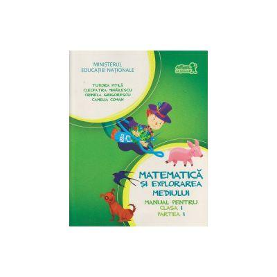 Matematica si explorarea mediului manual pentru clasa I partea I + CD ( Editura: Art Grup Editorial, Autor: Tudora Pitila, Cleopatra Mihailescu, Crinela Grigorescu, Camelia Coman ISBN 9786067101294 )