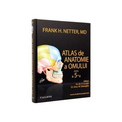 Atlas de anatomie a omului ( editura: Callisto, autor: Frank H. Netter, MD, ISBN 9786068043098 )