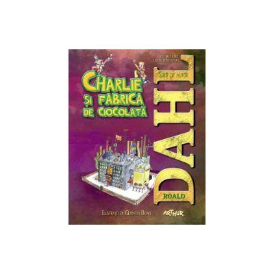 Charlie si fabrica de ciocolata ( editura: Arthur, autor: Roald Dahl, ISBN 9786068044224 )