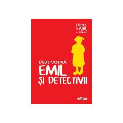 Emil si detectivii ( editura: Arthur, autor: Erich Kastner, ISBN 9786068620411 )