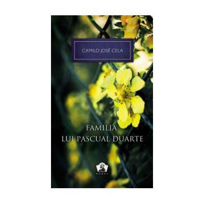 Familia lui Pascual Duarte - Colectia Nobel ( editura: Art, autor: Camilo Jose Cela, ISBN 9786068044026 )