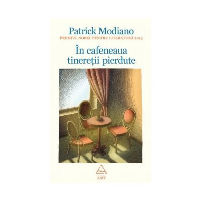 In cafeneaua tineretii pierdute ( editura: Art, autor: Patrick Modiano, ISBN 9786067101485 )