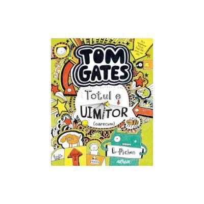 Tom Gates. Vol 3Totul e uimitor (oarecum) ( editura: Arthur, autor: L. Pichon, ISBN 9786068620251 )