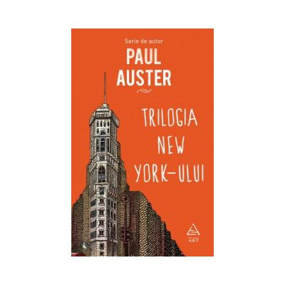 Trilogia New York-ului ( editura: Art, autor: Paul Auster, ISBN 9786067101850 )