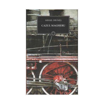 Cazul Magheru ( editura: Art, autor: Mihail Drumes, ISBN 9789731246475 )