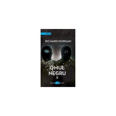 Omul negru (vol 1 + vol 2) ( editura: Paladin, autor: Richard Morgan, ISBN 978-606-93637-8-2 )