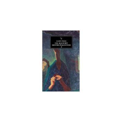 Cel mai iubit dintre pamanteni vol 1 ( editura: Art, autor: Marin Preda, ISBN 9786067100235 )