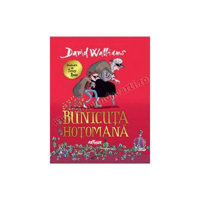 Bunicuta hotomana ( editura: Arthur, autor: David Walliams, ISBN 9786068044569 )