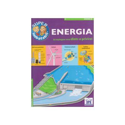 Super imbatabil, Energia (Editura: Didactica Publishing House ISBN 9786066832816 )