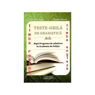 Test grila de gramatica limba romana si limba engleza dupa Programa de admitere in Academia de Politie ( editura: Hoffman, autor: Maria Ticleanu, Claudia Simon, ISBN 9786066156561 )