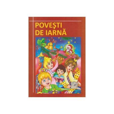 Povesti de iarna ( Editura: Europontic ISBN 9786068411361 )
