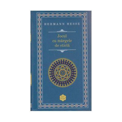 Jocul cu margele de sticla ( Editura: Rao, Autor ; Hermann Hesse ISBN 9786066094238 )