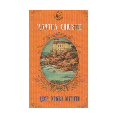 Zece negri mititiei( Editura: Rao, Autor: Agatha Christie ISBN 978-606-609-419-1 )