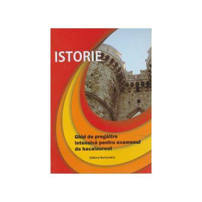 Istorie Ghid de pregatire pentru examenul de bacalaureat ( Editura: Nominatrix, Autor: Liviu Lazar ISBN 9786069402962 )