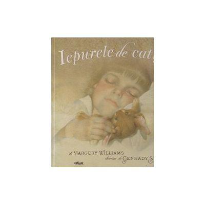 Iepurele de catifea ( Editura: Art, Autor: Margery Williams ISBN 978-606-8620-17-6 )