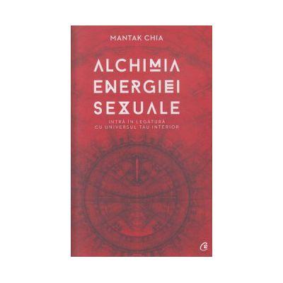 Alchimia energiei sexuale ( Editura: Curtea Veche, Autor: Mantak Chia ISBN 978-606-588-647-6 )