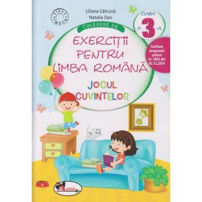 Culegere de Exercitii pentru Limba Romana Jocul cuvintelor clasa a III a ( Editura: Aramis, Autor: Liliana Catruna, Natalia Dan ISBN 9786067062199 )