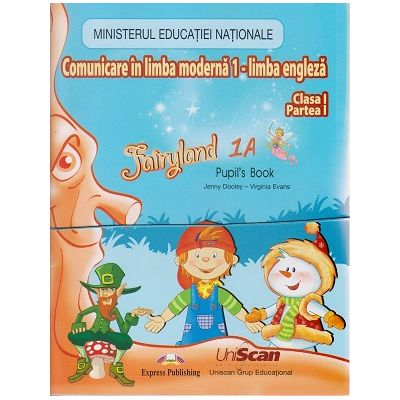 Fairyland 1 ( A+B) Limba Moderna Engleza clasa I semestrul I+II ( set ) Fara CD ( Editura: Express Publishing, Autor: Jenny Dooley, Virginia Evans ISBN 200-0-00001-143-1 )