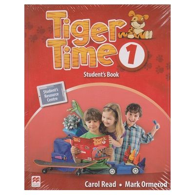 Tiger Time 1 Student 's Book ( Editura: Macmillan, Autor: Carol Read, Mark Ormerod ISBN 978-0-230-48390-3 )