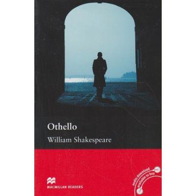 Othello Level 5 Intermediate ( Editura: Macmillan, Autor: Willian Shakespeare ISBN 9780230470187 )