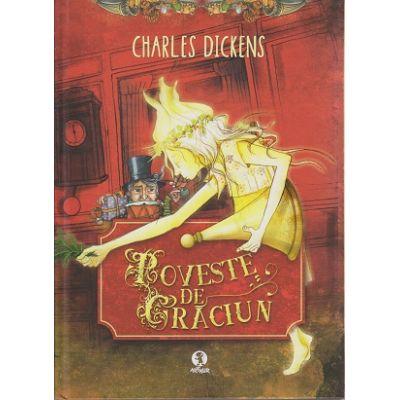 Poveste de Craciun ( Editura Arthur, Autor: Charles Dickens ISBN9786067885149 )