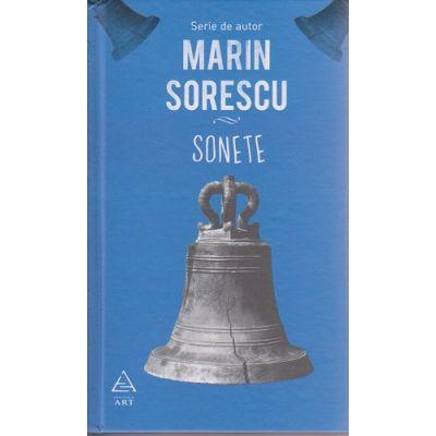 Sonete Marin Sorescu ( Editura: Art Grup Editorial, Autor: Marin Sorescu ISBN 978-606-710-322-9 )