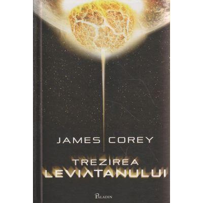 Trezirea leviatanului ( Editura: Paladin, Autor: James Corey ISBN 9786068673028 )