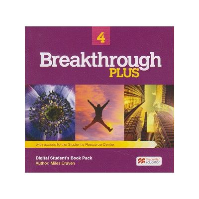 Breakthrough Plus 4 Digital Student s book Pack with access to the Student s Resource Center ( Editura: Macmillan, Autor: Miles Craven ISBN 978-0-230-48443-5 )
