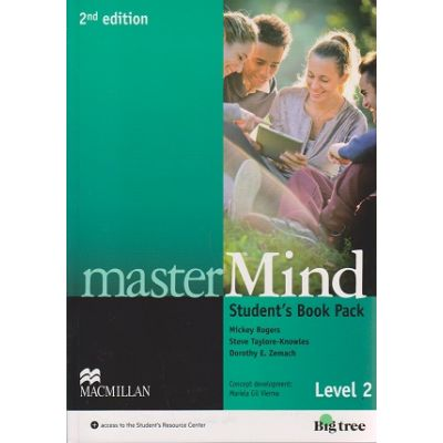 Master Mind Student s Book Pack Level 2 Second Edition + DVD ( Editura: Macmillan, Autor: Mickey Rogers, Joanne Taylore-Knowles, Steve Taylore-Knowles ISBN 978-0-230-46984-6 )