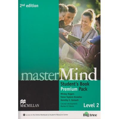 Master Mind Student s Book Premium Pack Level 2 Second Edition ( Editura: Macmillan, Autor: Mickey Rogers, Steve Taylore-Knowles, Dorothy E Zemach ISBN 978--230-47040-8 )